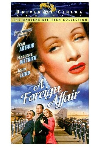 A Foreign Affair, World War II Movie starring Marlene Dietrich