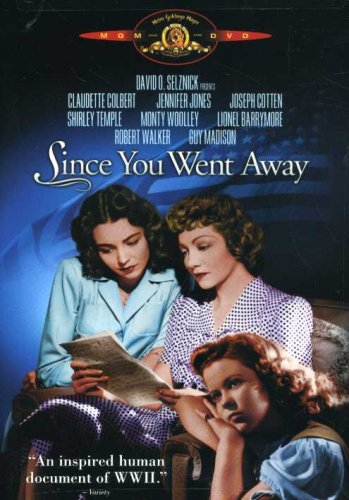 Since You Went Away, WWII Movie starring Claudette Colbert