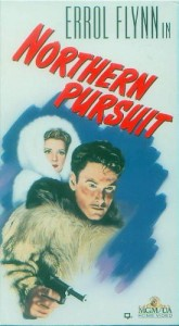 Northern Pursuit, WWII Movie starring Errol Flynn