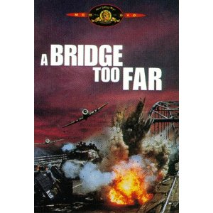A Bridge Too Far, WWII Movie about Operation Market Garden