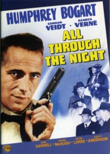All Through the Night, WWII movie starring Humphrey Bogart