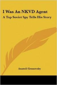 I Was an NKVD Agent